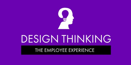 Design Thinking: The Employee Experience - Brisbane