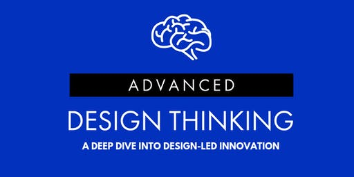 Advanced Design Thinking - Geelong