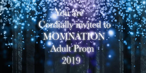 MOMnationAZ Presents: Prom2019!
