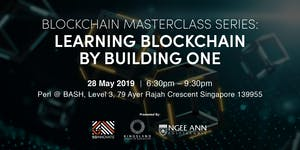 Masterclass: Learn Blockchain By Building One