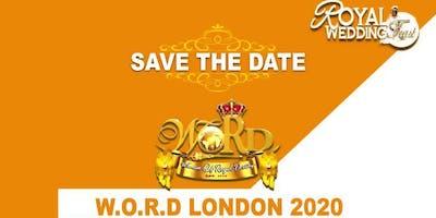 WOMAN OF ROYAL DESTINY  - W.O.R.D.- LONDON 2020