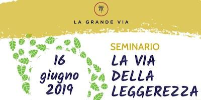 La Via della Leggerezza: il seminario