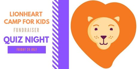 Quiz Night - Fundraiser for Lionheart Camp for Kids tickets