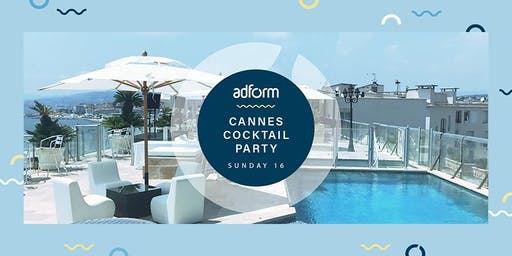 Adform - Cannes Cocktail Party