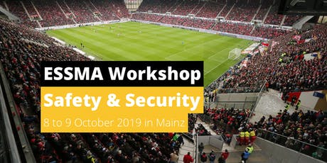 ESSMA Safety & Security Workshop 2019 Tickets