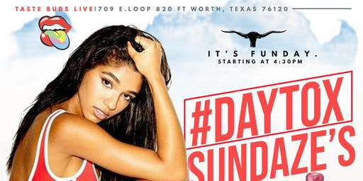 DAYTOX SUNDAZE (DAY PARTY)