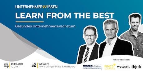 Gesundes Unternehmenswachstum - Learn from the Best  Tickets