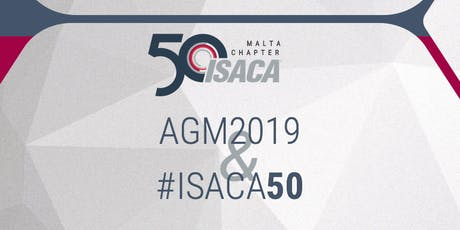 ISACA Malta Chapter - Annual General Meeting 2019 tickets