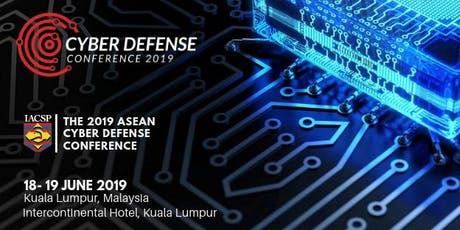 The 2019 Asean Cyber Defense Conference tickets