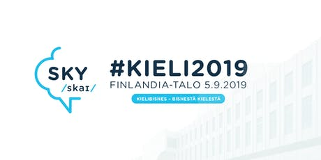 #KIELI2019: LANGUAGE BUSINESS - BUSINESS FROM LANGUAGE tickets