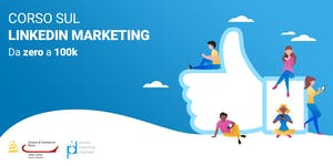 Corso sul LinkedIn Marketing - da zero a 100k...
