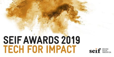 SEIF Awards Ceremony 2019 - Tech for Impact tickets