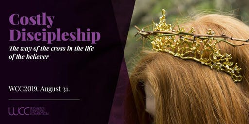 Women's Christian Convention 2019 - Costly Discipleship: The way of the cross in the life of the believer