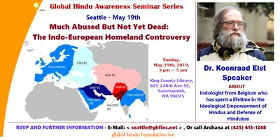 """Seattle 2019 - """"The Indo-European Homeland Controversy"""" - Dr. Koenraad Elst"""