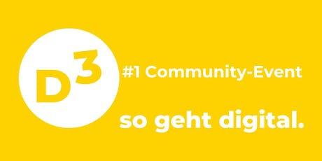 "Community-Event ""D3 - so geht digital"" Tickets"