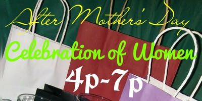 After Mother's Day: Celebration of Women - $ip & $hop