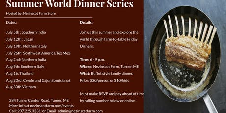 Summer World Dinner Series - By: Nezinscot Farm Store tickets