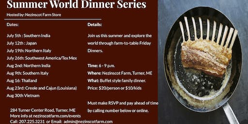 Summer World Dinner Series - By: Nezinscot Farm Store