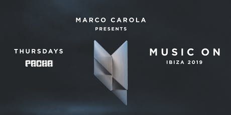 MUSIC ON · Marco Carola, Apollonia tickets