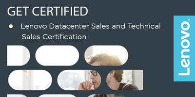 Lenovo DCG Datacenter Datacenter Server Technical Certification Boot camp - TECHNICAL