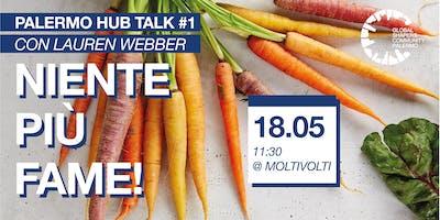 Palermo Hub Talk #1 - Niente più fame!