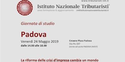 LA RIFORMA DELLA CRISI D'IMPRESA CAMBIA UN MONDO, Padova, 24 maggio