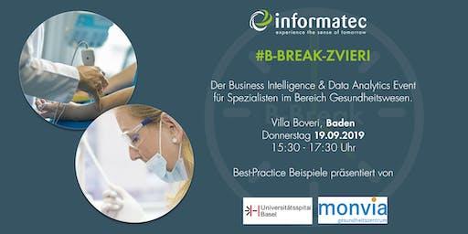 B-Break-Zvieri· BI & Data Analytics Event für Gesundheitswesen