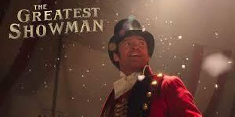 Haywards Heath Open Air Cinema & Live Music - The Greatest Showman tickets