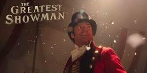 Haywards Heath Open Air Cinema & Live Music - The Greatest Showman