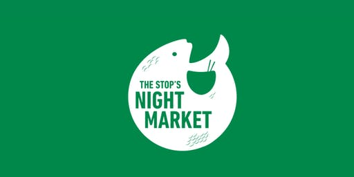 The Stop's Night Market - Wednesday, June 19