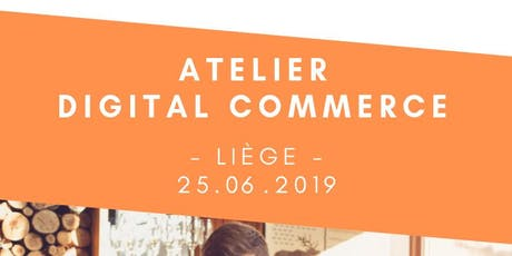 Atelier Digital Commerce billets