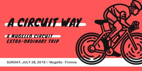 A (Gravel) Circuit Way biglietti