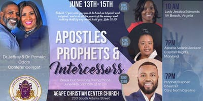 Apostles, Prophets, & Intercessors Conference