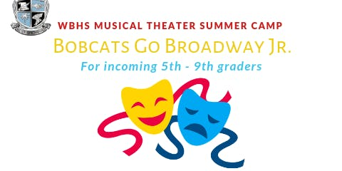 Musical Theater Summer Camp for Incoming 5th - 9th graders