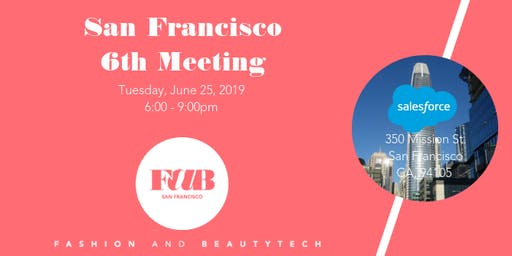 6th Fab Fashion & BeautyTech meeting. Founders & funders. Scaling faster>