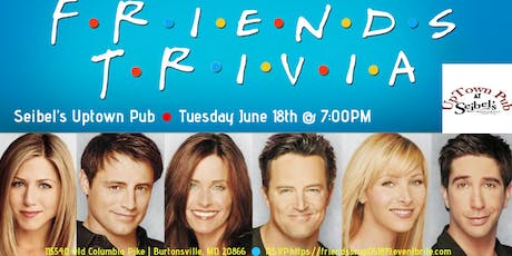 Friends Trivia at Seibel's Restaurant and UpTown Pub tickets