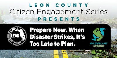 Leon County CES: Prepare Now. When Disaster Strikes, It's Too Late to Plan