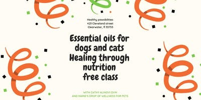 Healing Pets through nutrition and essential oils