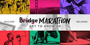 BOLOGNA #8 Bridge Marathon - Get to know us!