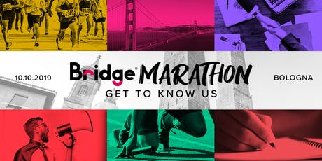 BOLOGNA #8 Bridge Marathon - Get to know us! tickets