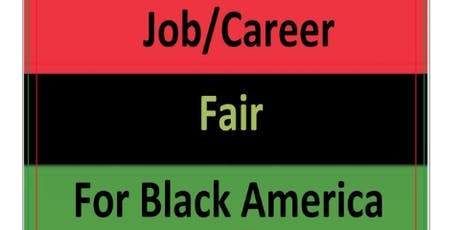 Job/Career Fair for Black America - Phoenix tickets