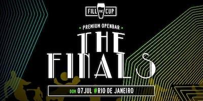 FILL the CUP '19 : RIO : FINAL Openbar