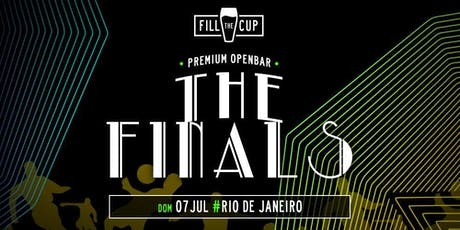 FILL the CUP '19 : RIO : FINAL Openbar ingressos