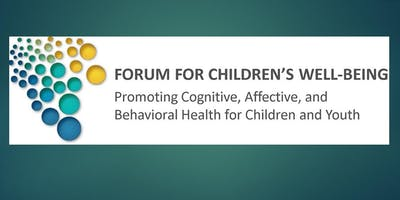 Workshop on Fostering Children's Physical, Developmental and Social/Behavioral Health in the **** of the Opioid Crisis