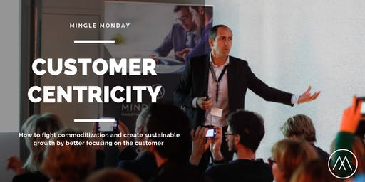 Mingle Monday: Customer centricity