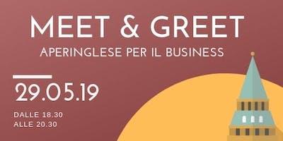 Meet & Greet - Aperinglese per il business