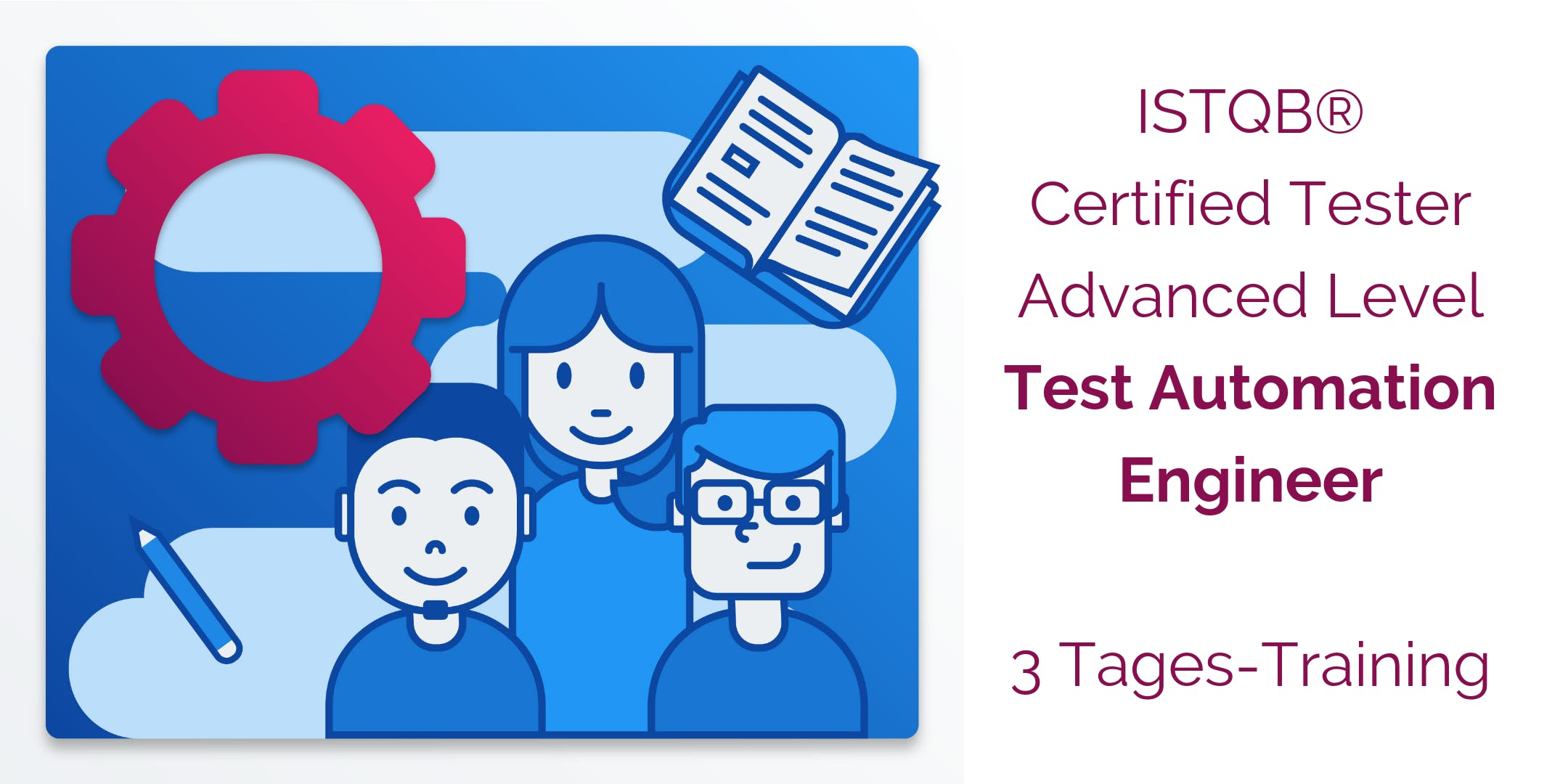 Last Minute: ISTQB® Certified Tester Advanced Level - Test Automation Engineer Training