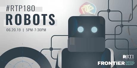 RTP180: Robots tickets