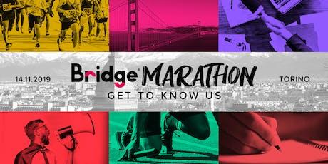 TORINO #9 Bridge Marathon - Get to know us! biglietti