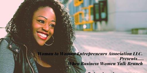 "Woman to Woman Entrepreneurs Association LLC  ""When Business Women Talk"""